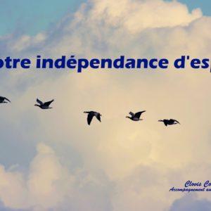 Notre indépendance d'esprit